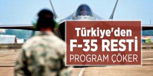 Türkiye'den F-35 resti! Program çöker