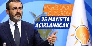 Mahir Ünal duyurdu: 25 Mayıs'ta açıklanacak