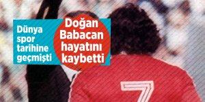 Dünya spor tarihine geçmişti! Doğan Babacan hayatını kaybetti