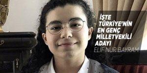 Türkiye'nin en genç milletvekili adayı Elif Nur Bayram oldu