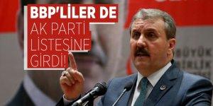BBP'liler de AK Parti listesine girdi!