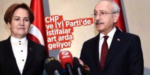 CHP VE İYİ Parti'de istifalar art arda geliyor
