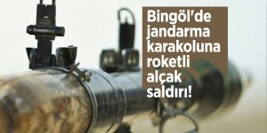 Bingöl'de jandarma karakoluna roketli alçak saldırı!