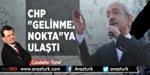 """CHP """"gelinmez nokta""""ya ulaştı - CELALETTİN YÜNEL"""