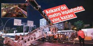 Ankara'da metro inşaatında vinç kazası