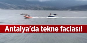 Antalya'da tekne faciası!