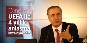 Cengiz: UEFA ile 4 yıllık anlaşma imzalayacağız
