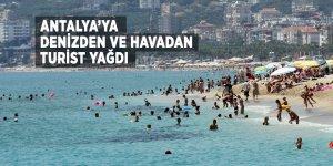 Antalya'ya denizden ve havadan turist yağdı