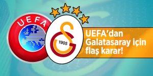 UEFA'dan Galatasaray için flaş karar!