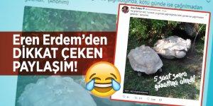 Eren Erdem'in paylaşımı dikkat çekti