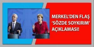 Merkel'den flaş 'Sözde Soykırım' açıklaması!