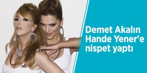 Demet Akalın, Hande Yener'e nispet yaptı