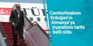 Cumhurbaşkanı Erdoğan'ın Almanya'ya ziyaretinin tarihi belli oldu
