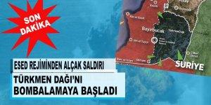 SON DAKİKA! Esed Türkmendağı'nı bombalıyor!