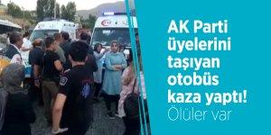 AK Parti üyelerini taşıyan otobüs kaza yaptı! Ölüler var
