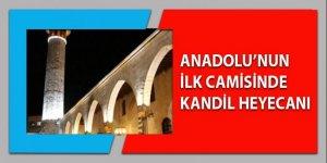 Anadolu'nun ilk camisinde Regaip Kandili heyecanı