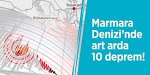Marmara Denizi'nde art arda 10 deprem