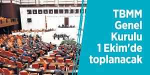 TBMM Genel Kurulu 1 Ekim'de toplanacak