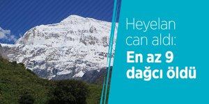 Heyelan can aldı: En az 9 dağcı öldü