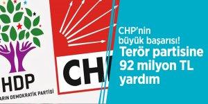 CHP'nin büyük başarısı! Terör partisine 92 milyon TL yardım