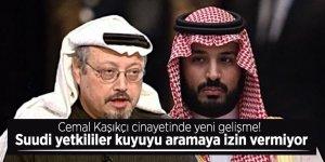 Cemal Kaşıkçı cinayetinde yeni gelişme! Suudi yetkililer kuyuyu aramaya izin vermiyor