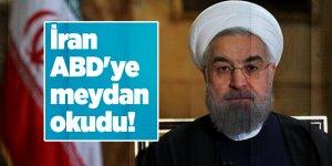 İran ABD'ye meydan okudu!