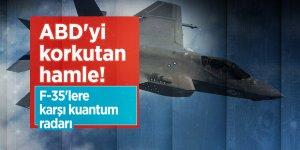ABD'yi korkutan hamle! F-35'lere karşı kuantum radarı