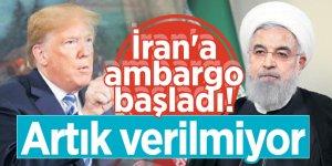 İran'a ambargo başladı! Artık verilmiyor