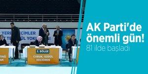 AK Parti'de önemli gün! 81 ilde başladı