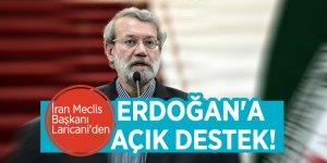 İran Meclis Başkanı Laricani'den Erdoğan'a açık destek!