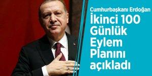 Cumhurbaşkanı Erdoğan İkinci 100 Günlük Eylem Planını açıkladı