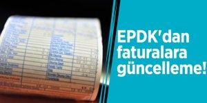 EPDK'dan faturalara güncelleme!