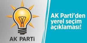 AK Parti'den yerel seçim açıklaması!