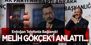 Erdoğan Telefonla Bağlandı! Melih Gökçek'i anlattı...