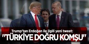"""Trump'tan Erdoğan ile ilgili yeni tweet: """"Türkiye doğru komşu, birliklerimiz eve dönüyor"""""""