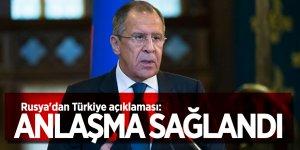 Rusya'dan Türkiye açıklaması: Anlaşma sağlandı