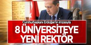 8 üniversiteye yeni rektör atandı