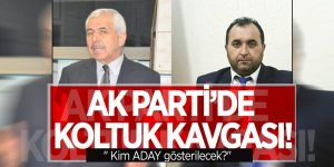"""AK Parti'de koltuk kavgası! """"Kim ADAY gösterilecek?"""""""