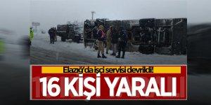Elazığ'da işçi servisi devrildi! 16 kişi yaralı
