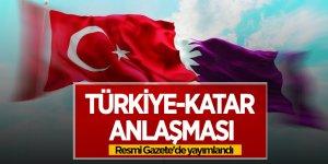 Türkiye-Katar anlaşması Resmi Gazete'de yayımlandı