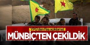 YPG'den flaş açıklama! Münbiç'ten çekildik