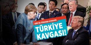 ABD ile Almanya arasında Türkiye kavgası!