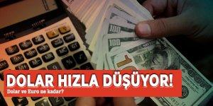 Dolar hızla düşüyor! Dolar ve Euro ne kadar?