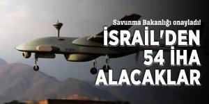 Savunma Bakanlığı onayladı! İsrail'den 54 İHA alacaklar