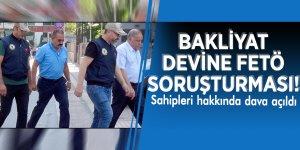 Bakliyat devine FETÖ soruşturması! Sahipleri hakkında dava açıldı