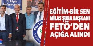 Eğitim-Bir Sen Şube Başkanı FETÖ'den açığa alındı