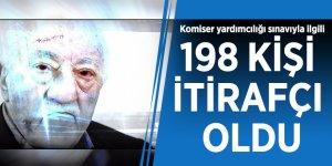 Komiser yardımcılığı sınavıyla ilgili 198 kişi itirafçı oldu