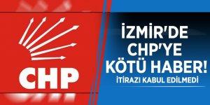 İzmir'de CHP'ye kötü haber! İtirazı kabul edilmedi