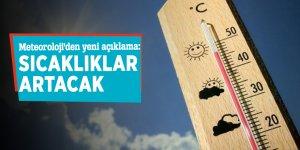 Meteoroloji'den yeni açıklama: Sıcaklıklar artacak