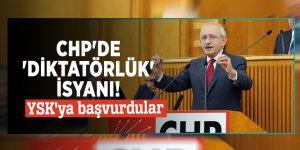 CHP'de 'Diktatörlük' isyanı! YSK'ya başvurdular